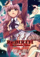 Re:Birth - The Lunatic Taker -3- Vol. 3