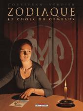 Zodiaque (Delcourt) -3- Le Choix du Gémeaux