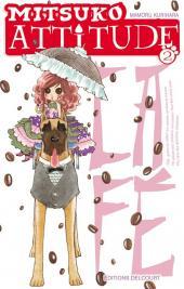 Mitsuko attitude -2- Tome 2