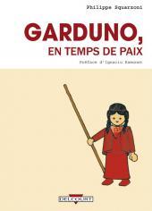 Garduno -1a12- Garduno, en temps de paix