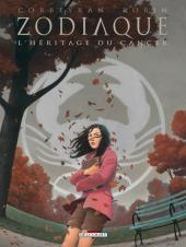 Zodiaque (Delcourt) -4- L'Héritage du Cancer