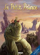 Le petit Prince - Les Nouvelles Aventures -8- La Planète des Caropodes