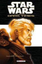 Star Wars - Dark Times -4- Traversée du désert