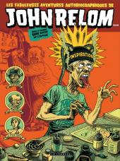 Les fabuleuses aventures autobiographiques de John Relom dans le monde sans pitié de l'édition - Les fabuleuses aventures autobiographiques de John Relom dans le monde sans pitié de l'édition