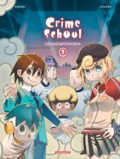 Crime School -2- Bolos un jour, bolos toujours