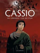 Cassio (en néerlandais) -6- De lokroep van de pijn