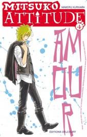 Mitsuko attitude -4- Tome 4