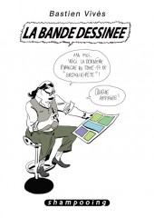 Bastien Vivès -6- La Bande Dessinée