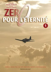 Zéro pour l'éternité -1- Tome 1