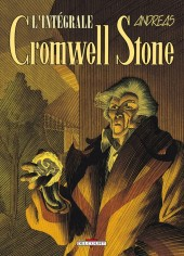 Cromwell Stone -INT- Intégrale