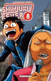 Shinjuku Fever -8- Tome 8