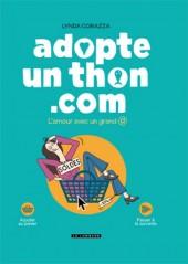 Adopte un thon.com - L'amour avec un grand @