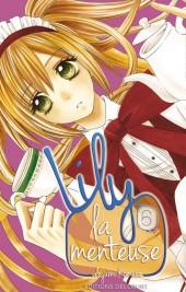 Lily la menteuse -6- Tome 6