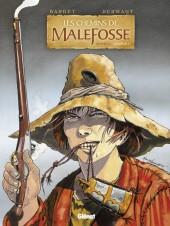 Les chemins de Malefosse -INT1- Intégrale - Chapitre I