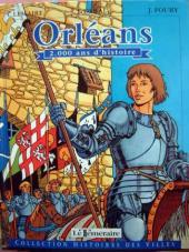 Histoires des Villes (Collection) - Orléans - 2.000 ans d'histoire