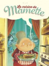Mamette (La cuisine de)