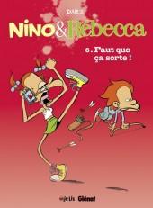 Nino et Rébecca -6- Faut que ça sorte !
