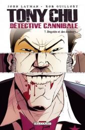 Tony Chu - Détective cannibale -7- Dégoûts et des douleurs...
