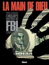 Main de Dieu (La) (L'Histoire secrète du FBI)