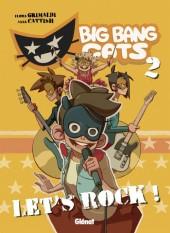 Big Bang Cats -2- Let's rock !