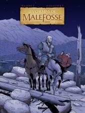 Les chemins de Malefosse -22- Fortune vagabonde