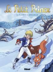 Le petit Prince - Les Nouvelles Aventures -22- La Planète d'Ashkabaar