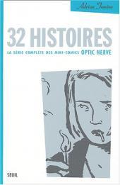 32 histoires - La série complète des mini-comics Optic Nerve