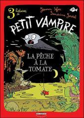 Petit vampire (3 histoires de) -3- La pêche à la tomate