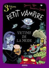 Petit vampire (3 histoires de) -1- Victime de la mode