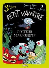 Petit vampire (3 histoires de) -2- Docteur Marguerite