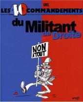 Les 40 commandements - Les 40 commandements du militant de droite