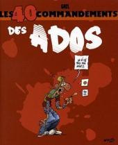 Les 40 commandements - Les 40 commandements des ados