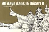 (AUT) Giraud / Moebius -9c- 40 days dans le désert B
