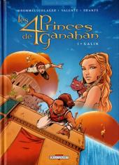 Les 4 princes de Ganahan -1- Galin