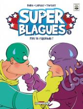 Couverture de Les super Blagues -1- Finie la rigolade !
