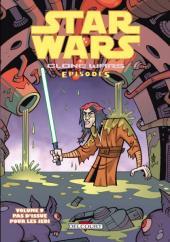 Star Wars - Clone Wars Episodes -9- Pas d'issue pour les Jedi