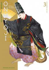 Onmyôji - celui qui parle aux démons -3- Les Six Harmonies