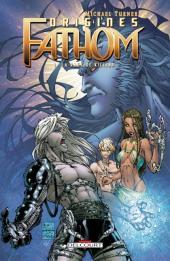 Fathom : Origines