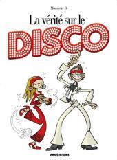 La vérité sur -37- Le Disco