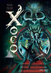 Xoco - Intégrale cycle 2 - Tomes 3 à 4