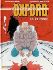Sept balles pour Oxford -6- Le Fantôme