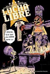 Lucha Libre -9- Catchéchisme