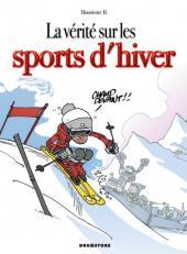 La vérité sur -43- Les sports d'hiver