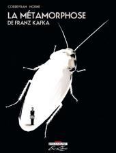 La métamorphose (Corbeyran/Horne) - La Métamorphose, de Franz Kafka