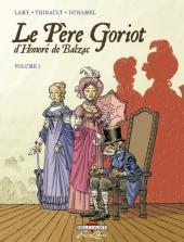 Le père Goriot -1- Volume 1
