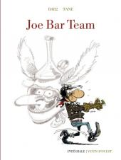Joe Bar Team -INT- Intégrale