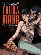 Touna Mara -2- L'Or des Scythes