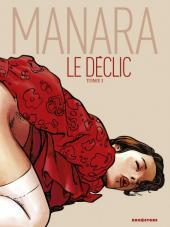 Le déclic (édition couleur) -1- Tome 1