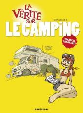 La vérité sur -45- Le camping