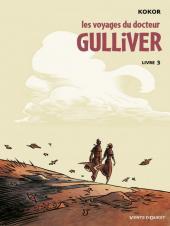 Les voyages du Docteur Gulliver -3- Livre 3